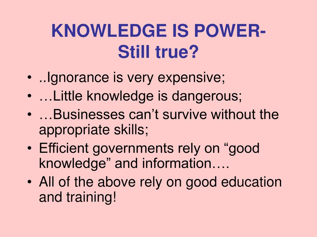 KNOWLEDGE IS POWER-