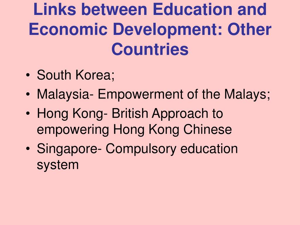 Links between Education and Economic Development: Other Countries
