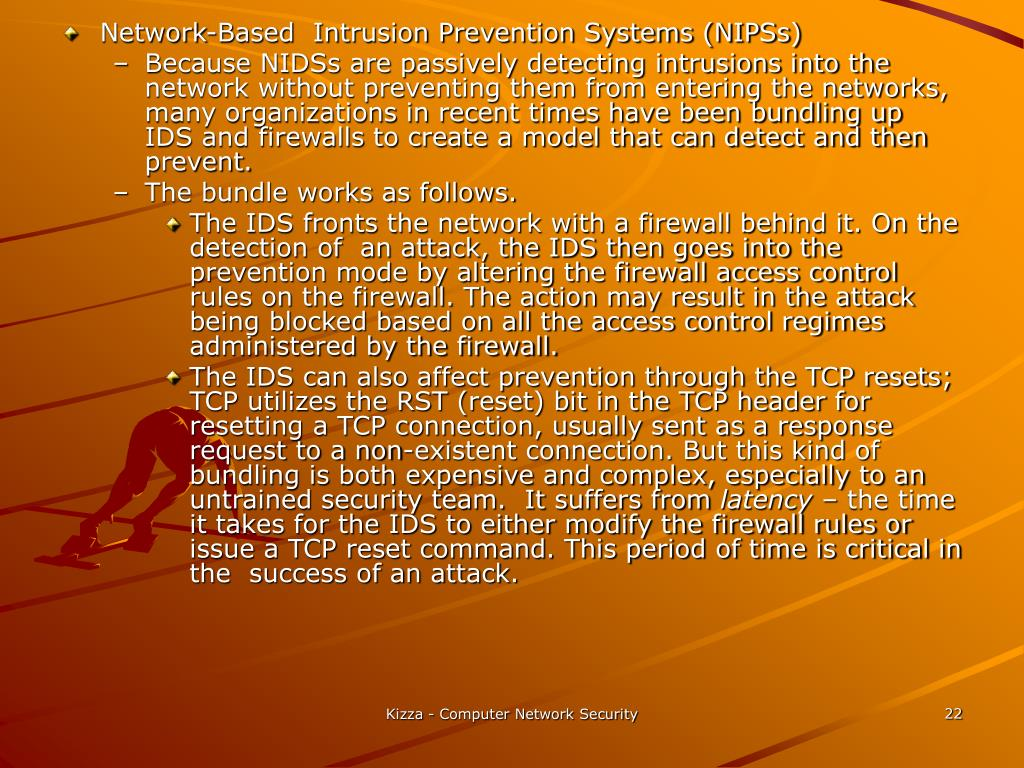 Network-Based  Intrusion Prevention Systems (NIPSs)
