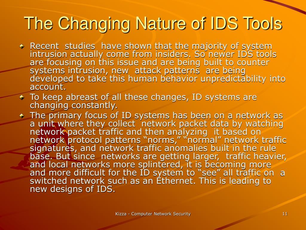 The Changing Nature of IDS Tools