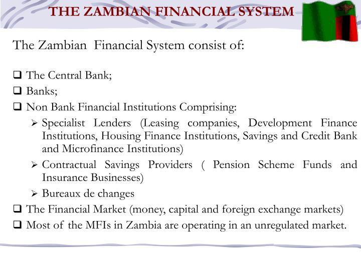 THE ZAMBIAN FINANCIAL SYSTEM