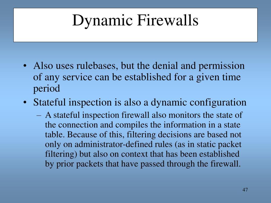 Dynamic Firewalls