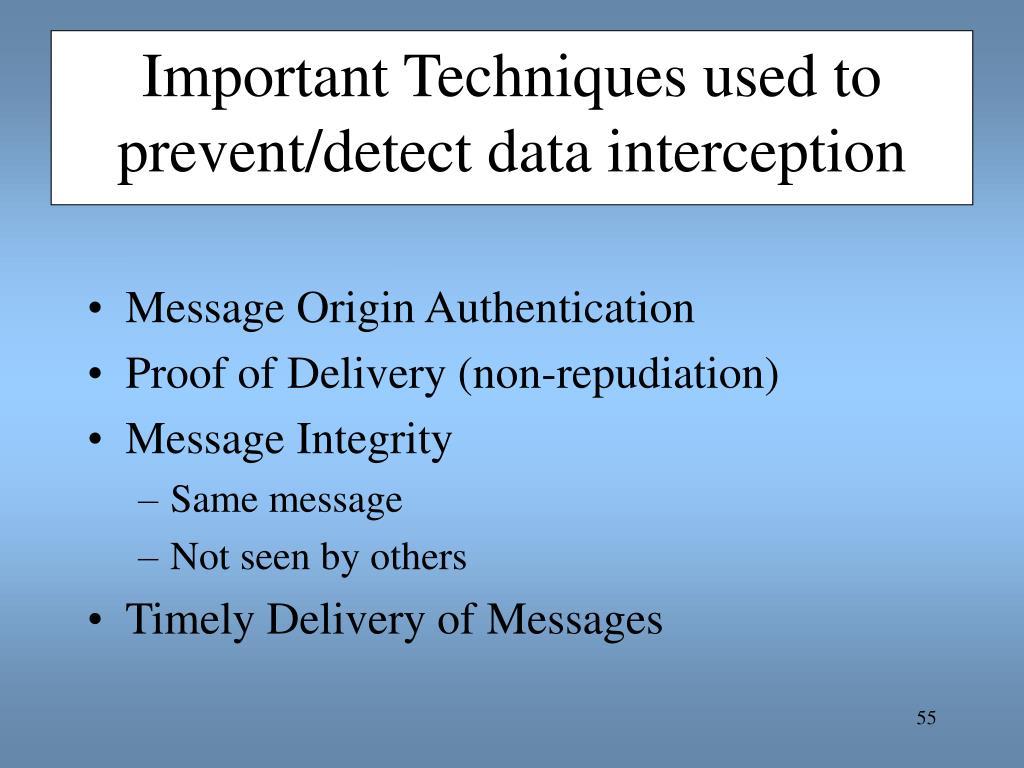 Important Techniques used to prevent/detect data interception