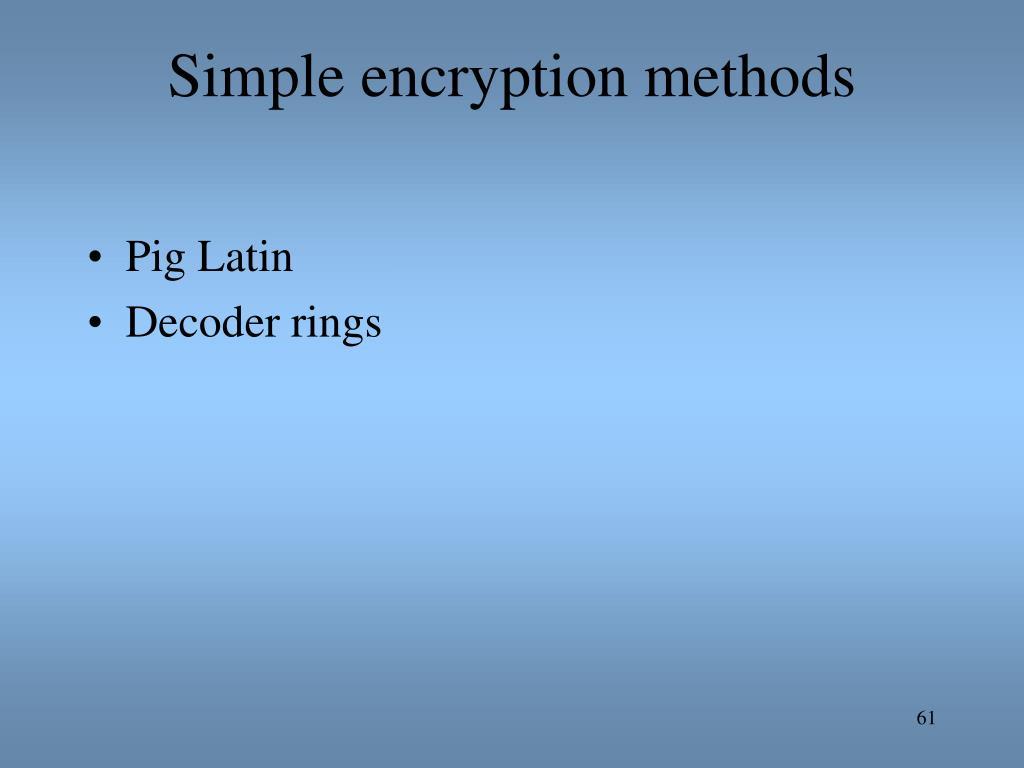 Simple encryption methods