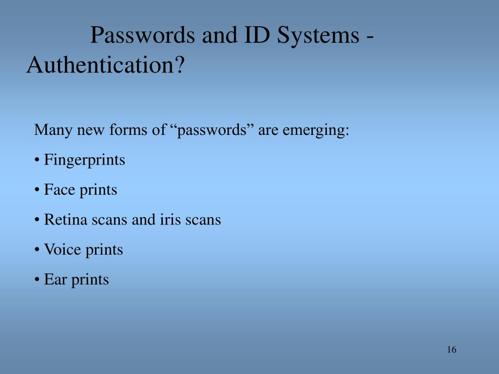 Passwords and ID Systems -