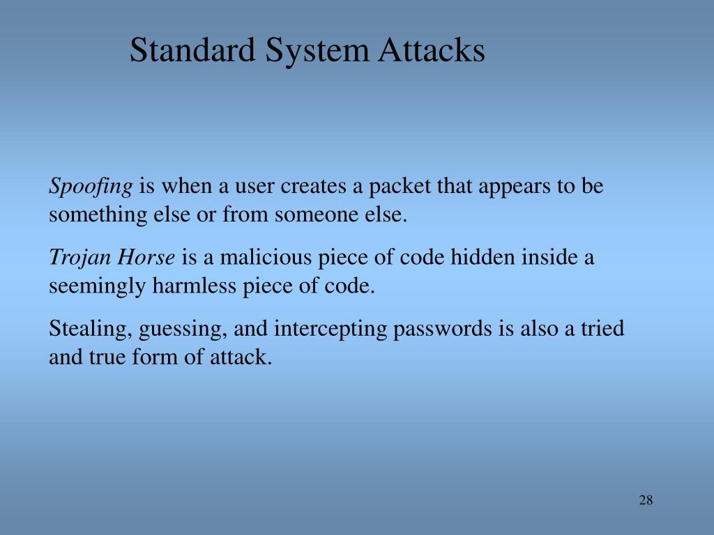 Standard System Attacks