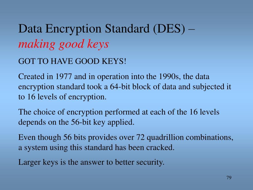 Data Encryption Standard (DES) –