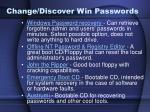 change discover win passwords