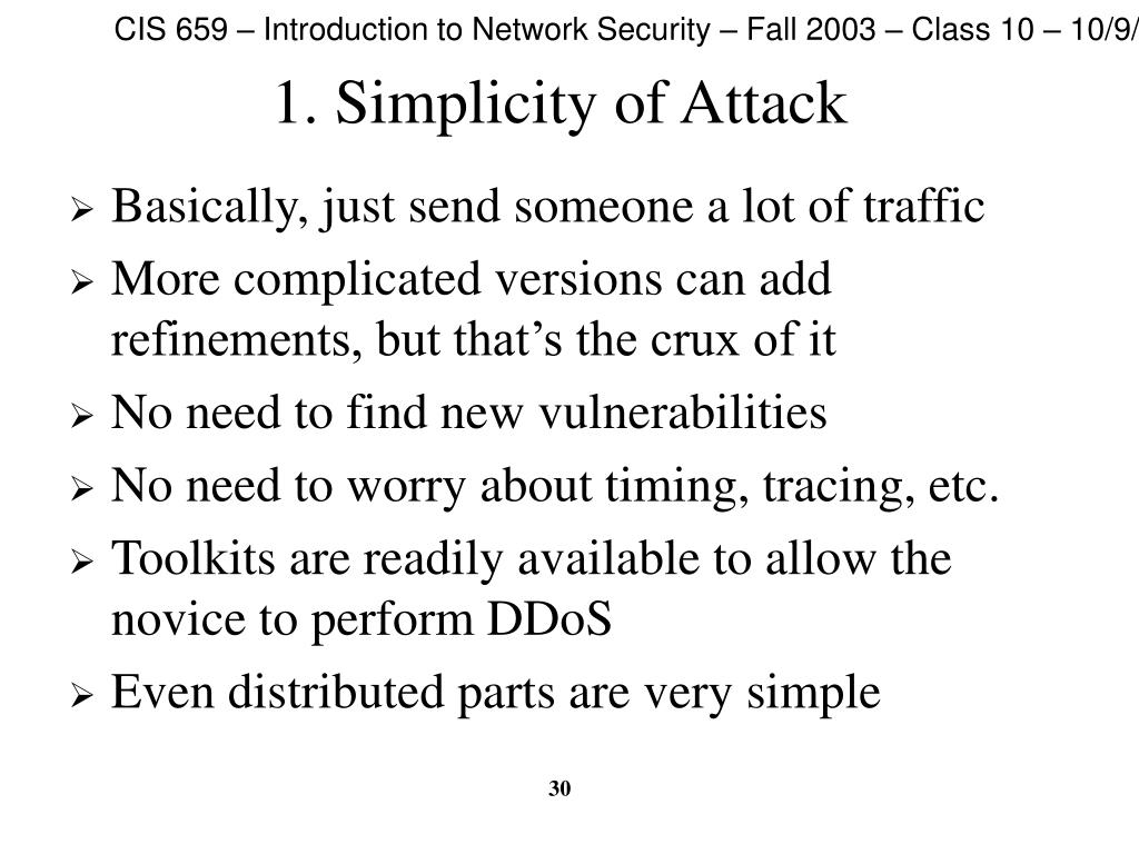 1. Simplicity of Attack