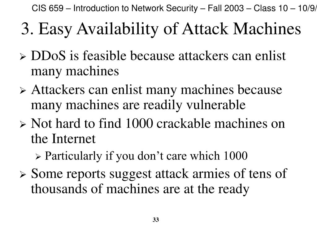 3. Easy Availability of Attack Machines