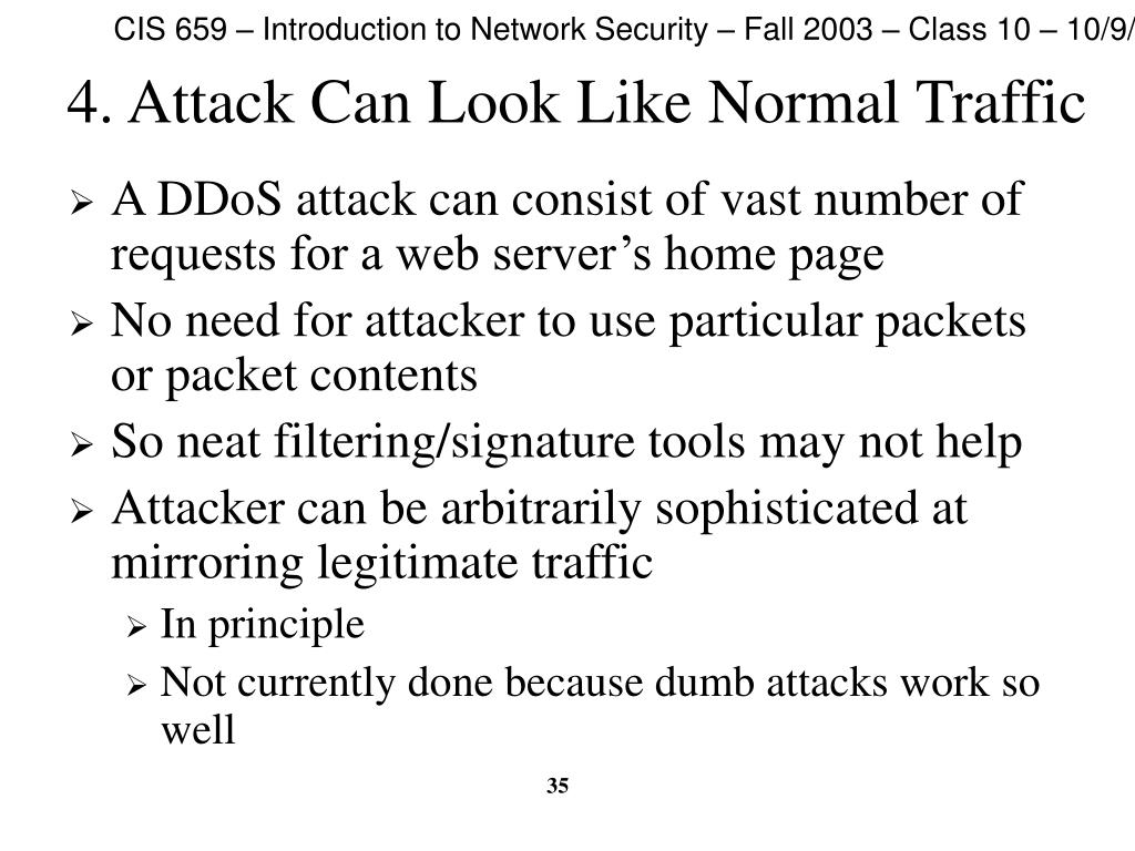 4. Attack Can Look Like Normal Traffic