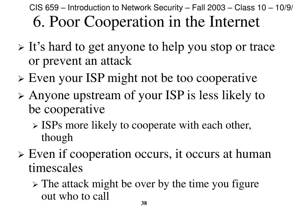 6. Poor Cooperation in the Internet