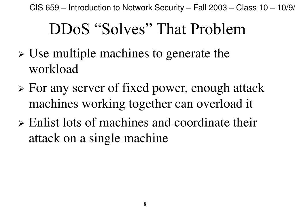 "DDoS ""Solves"" That Problem"
