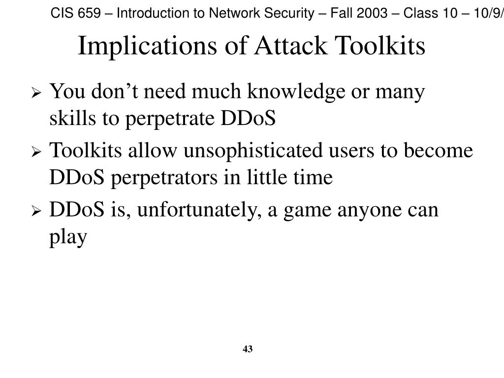 Implications of Attack Toolkits