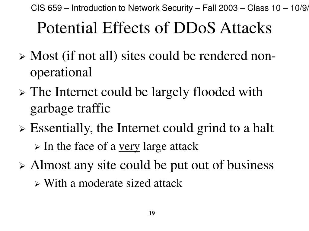 Potential Effects of DDoS Attacks