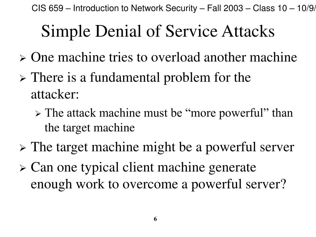 Simple Denial of Service Attacks