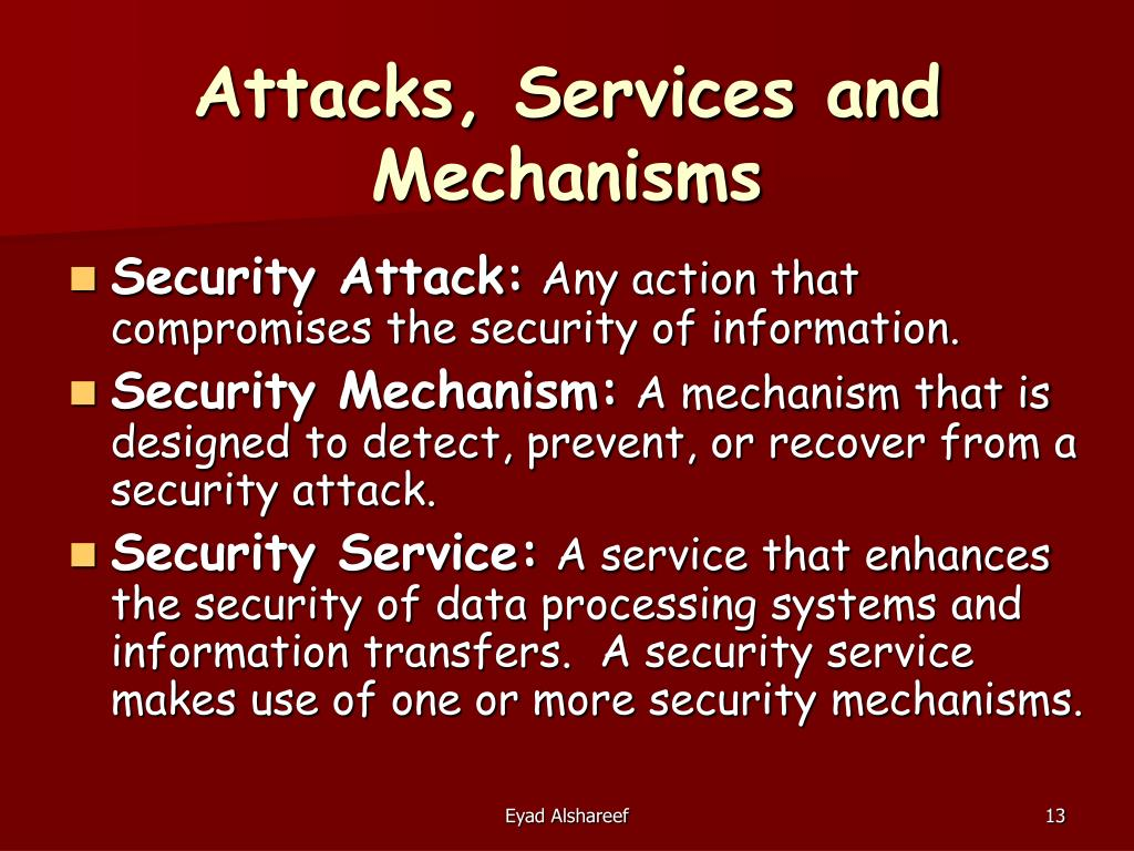 Attacks, Services and Mechanisms