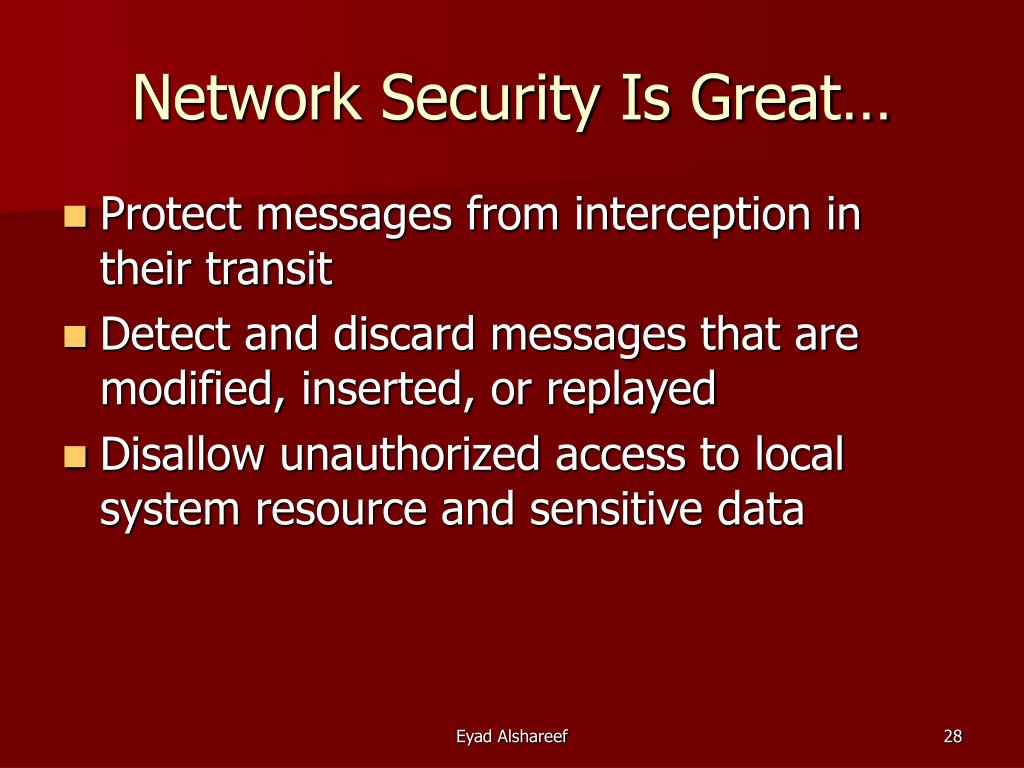 Network Security Is Great…