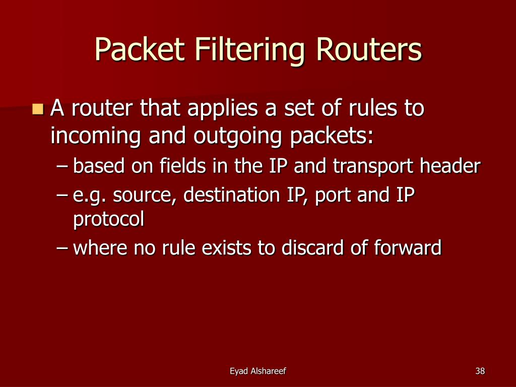 Packet Filtering Routers