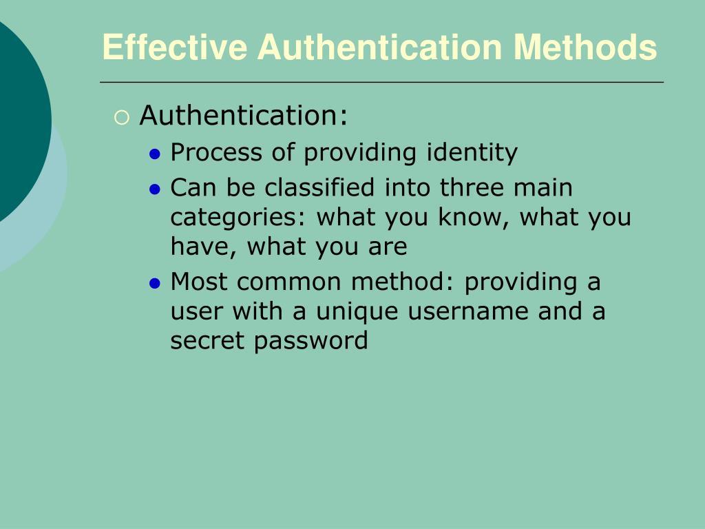 Effective Authentication Methods