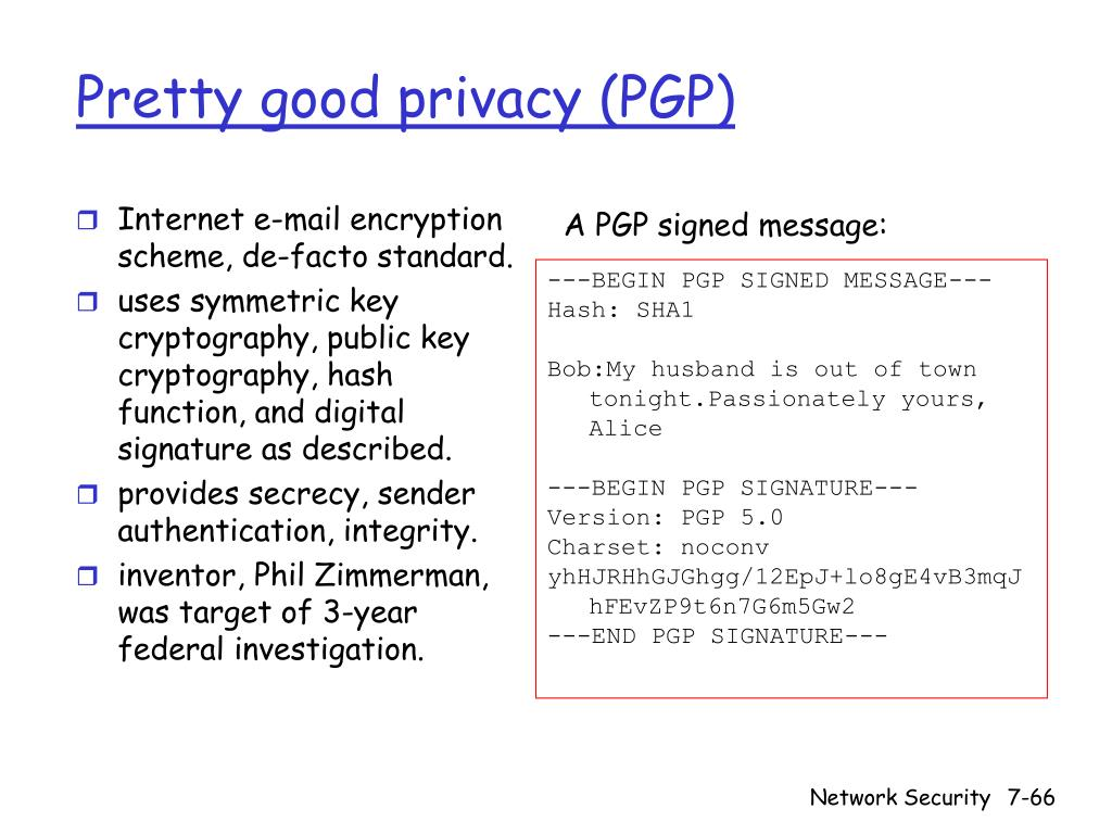 Internet e-mail encryption scheme, de-facto standard.