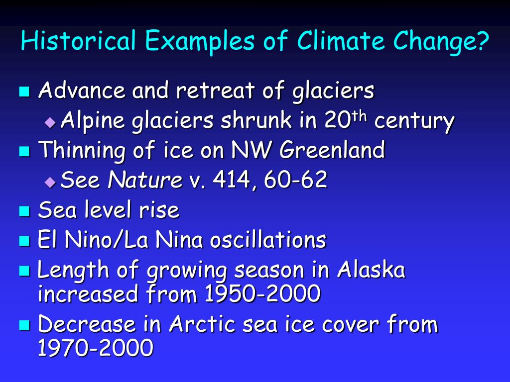 Historical Examples of Climate Change?