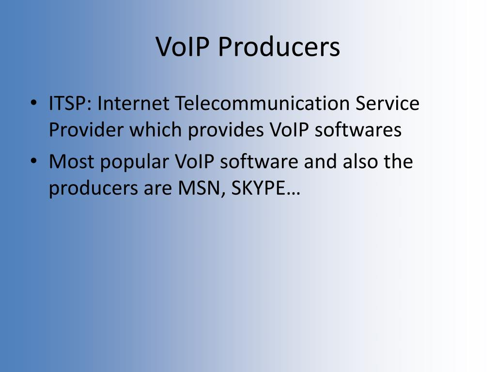 VoIP Producers