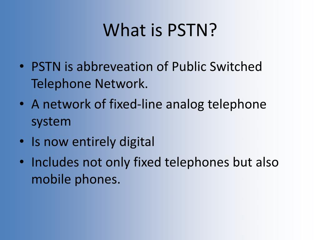 What is PSTN?