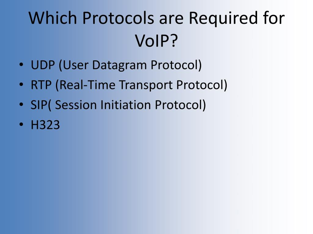 Which Protocols are Required for VoIP?