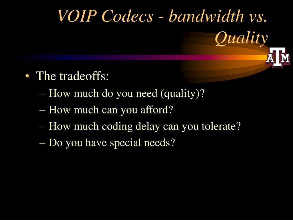 VOIP Codecs - bandwidth vs. Quality