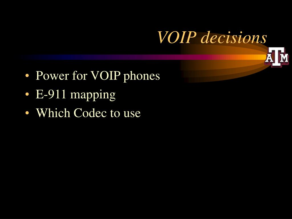 VOIP decisions