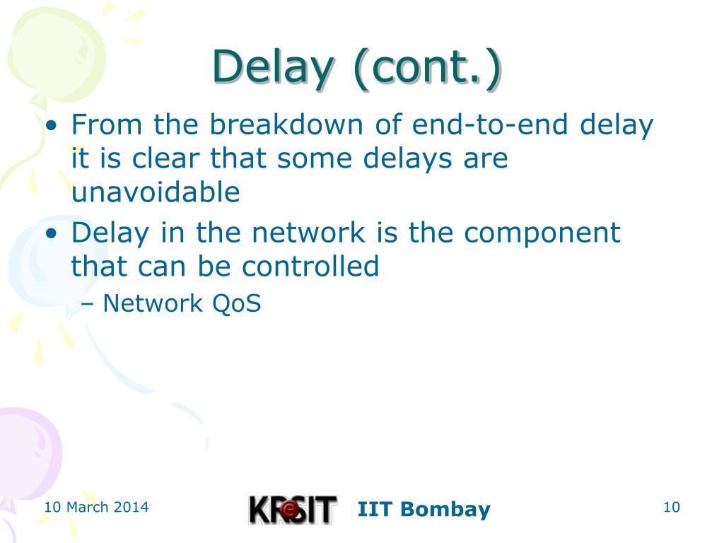 Delay (cont.)