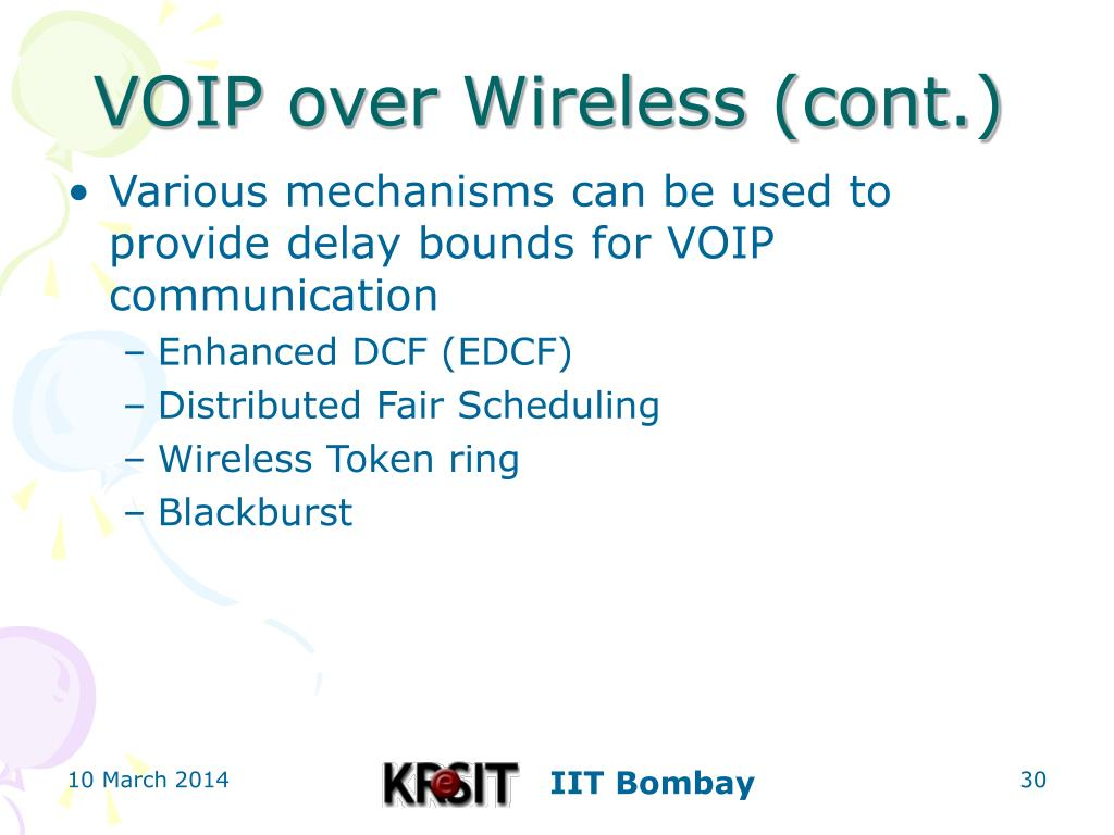 VOIP over Wireless (cont.)