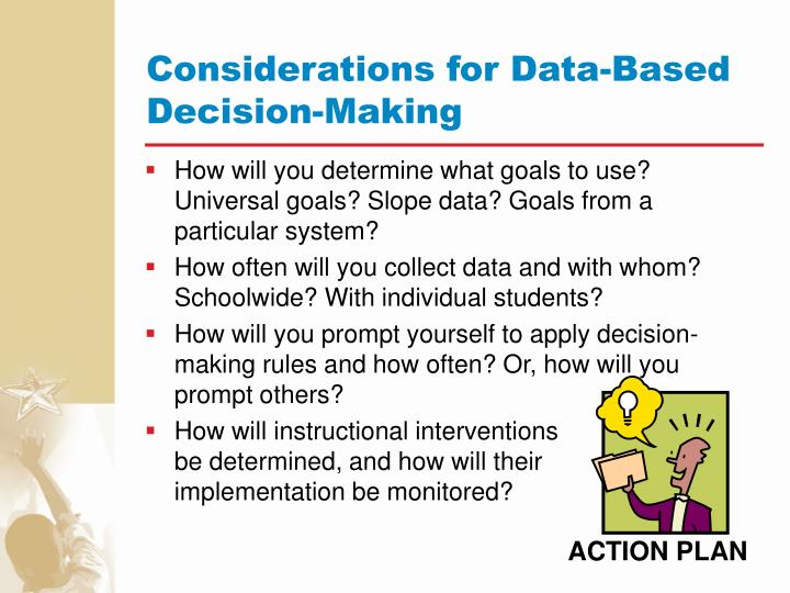 Considerations for Data-Based Decision-Making
