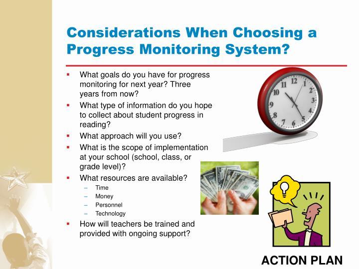 Considerations When Choosing a Progress Monitoring System?