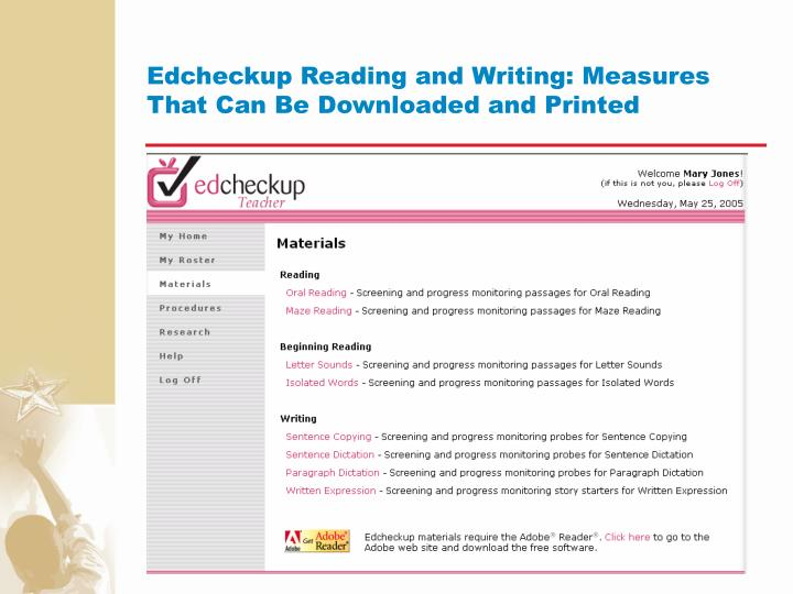 Edcheckup Reading and Writing: Measures That Can Be Downloaded and Printed