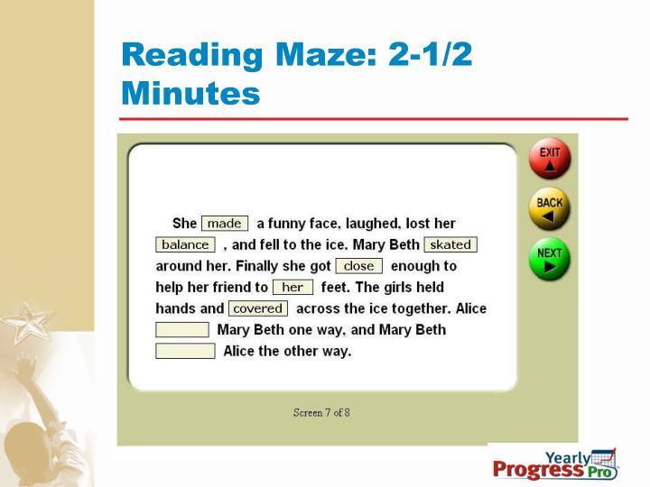 Reading Maze: 2-1/2 Minutes