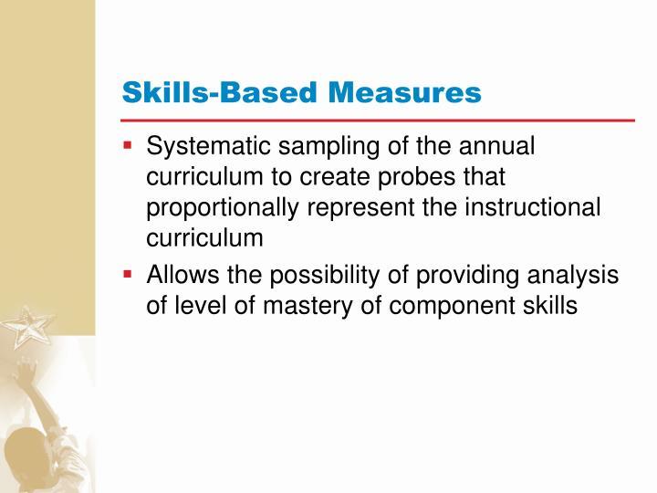 Skills-Based Measures