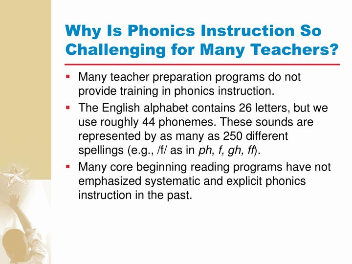 Why Is Phonics Instruction So Challenging for Many Teachers?