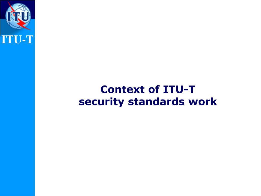 Context of ITU-T
