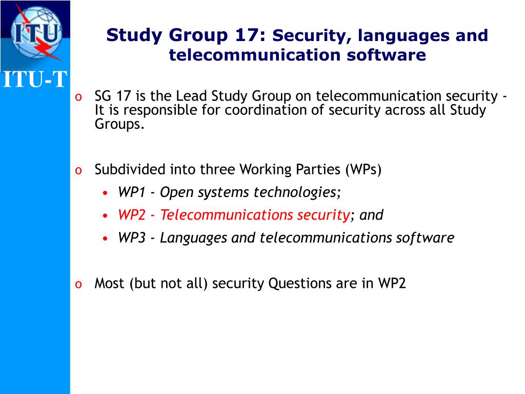 Study Group 17: