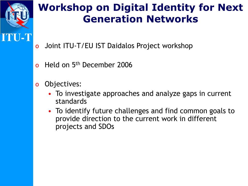Workshop on Digital Identity for Next Generation Networks