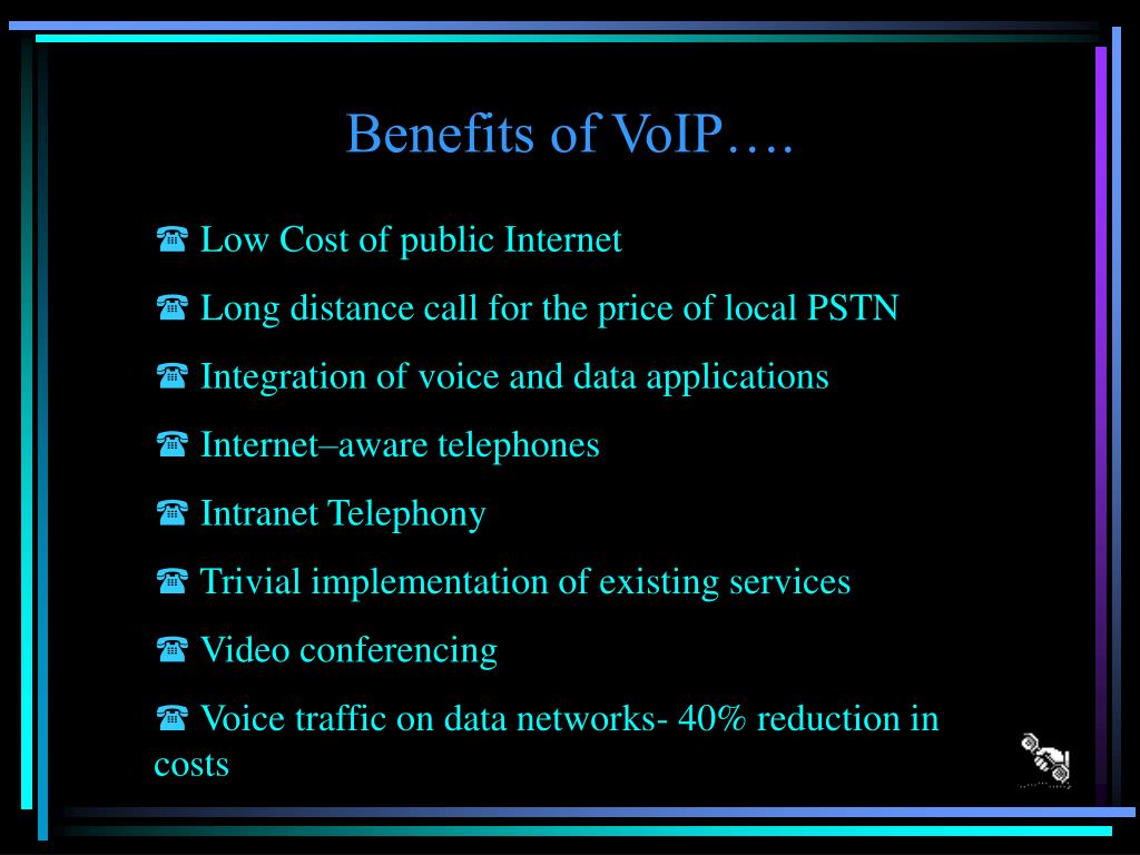 Benefits of VoIP….