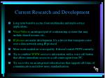 current research and development