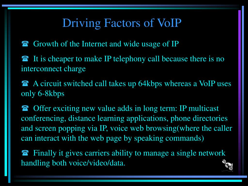 Driving Factors of VoIP