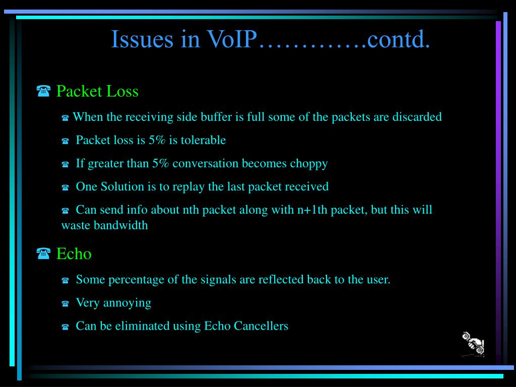 Issues in VoIP………….contd.