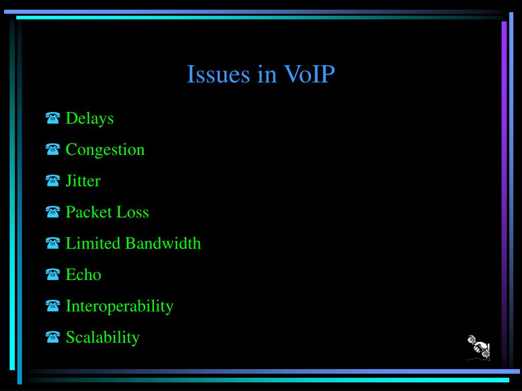 Issues in VoIP