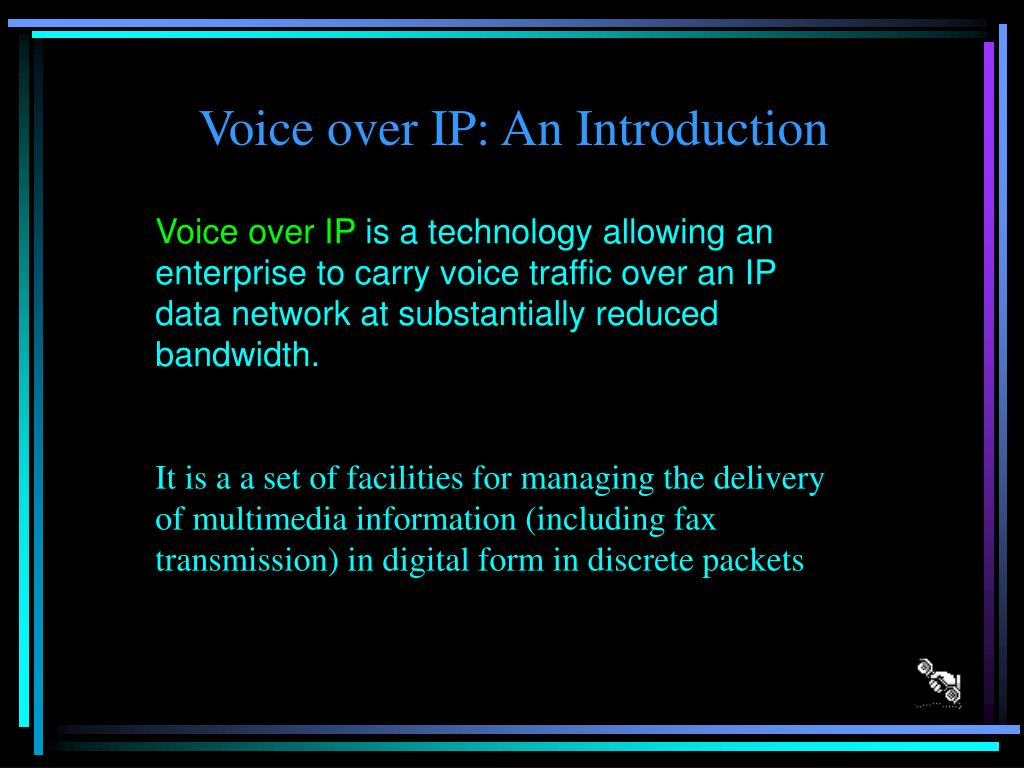Voice over IP: An Introduction