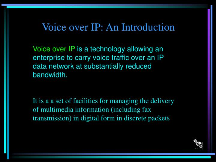 Voice over ip an introduction