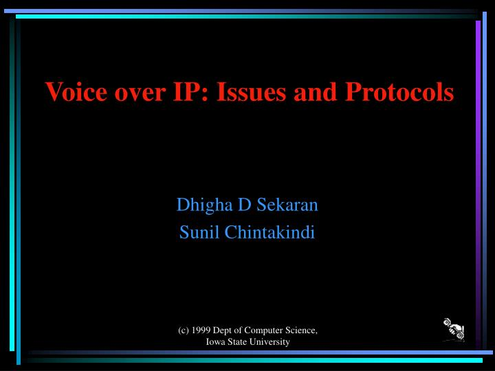 Voice over ip issues and protocols